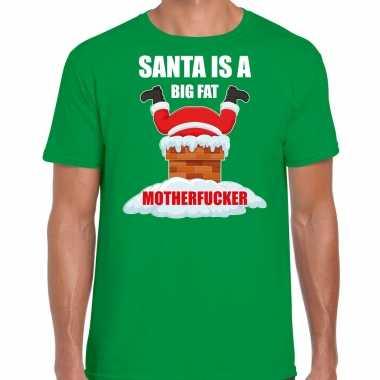 Fout kerstshirt / outfit santa is a big fat motherfucker groen voor heren