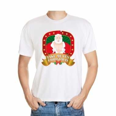 Foute kerstmis shirt wit take me its christmas voor mannen