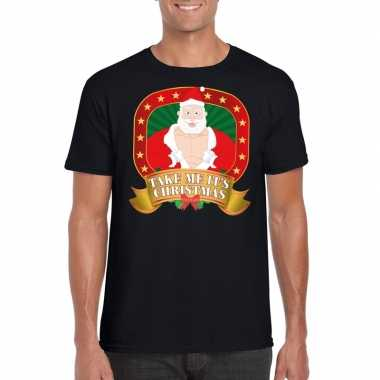 Foute kerstmis shirt zwart take me its christmas voor mannen