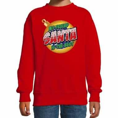 Foute kersttrui / sweater my friend santa is the best rood kids