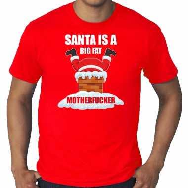 Grote maten fout kerstshirt / outfit santa is a big fat motherfucker rood voor heren