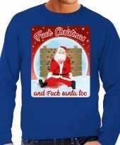 Blauwe foute kersttrui sweater fuck christmas and fuck santa too voor heren
