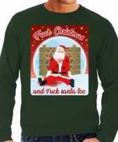 Groene foute kersttrui sweater fuck christmas and fuck santa too voor heren