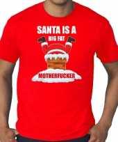 Grote maten fout kerstshirt outfit santa is a big fat motherfucker rood voor heren